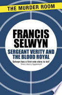 Sergeant Verity and the Blood Royal