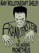 Pdf Frankenstein; or, The Modern Prometheus