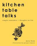 Kitchen Table Talks Book