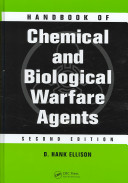 Handbook of Chemical and Biological Warfare Agents  Second Edition
