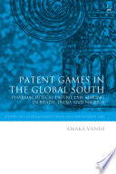 Patent Games in the Global South