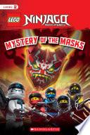 Mystery of the Masks (LEGO NINJAGO Reader)