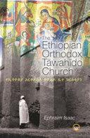 The Ethiopian Orthodox Täwahïdo Church