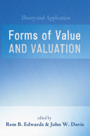 Forms of Value and Valuation