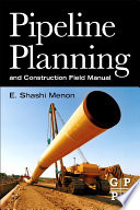 Pipeline Planning And Construction Field Manual Book PDF