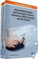 Advanced Methodologies and Technologies in Network Architecture  Mobile Computing  and Data Analytics