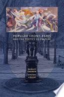 Popular Front Paris And The Poetics Of Culture Book PDF