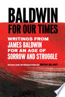 Baldwin for Our Times Book