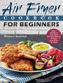 Air Fryer Cookbook For Beginners Book PDF