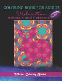 Colouring Book for Adults Relaxation: Animals and Patterns
