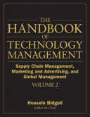 The Handbook of Technology Management  Supply Chain Management  Marketing and Advertising  and Global Management