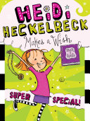 Heidi Heckelbeck Makes a Wish Pdf/ePub eBook