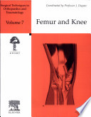 Surgical Techniques in Orthopaedics and Traumatology  Femur and knee