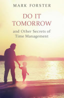 Do It Tomorrow and Other Secrets of Time Management Pdf/ePub eBook