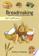 Self Sufficiency Breadmaking Book PDF