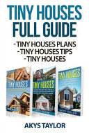 Tiny Houses Full Guide Book