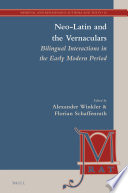 Read Online Neo-Latin and the Vernaculars For Free