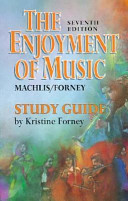 Study Guide for The Enjoyment of Music, Seventh Edition