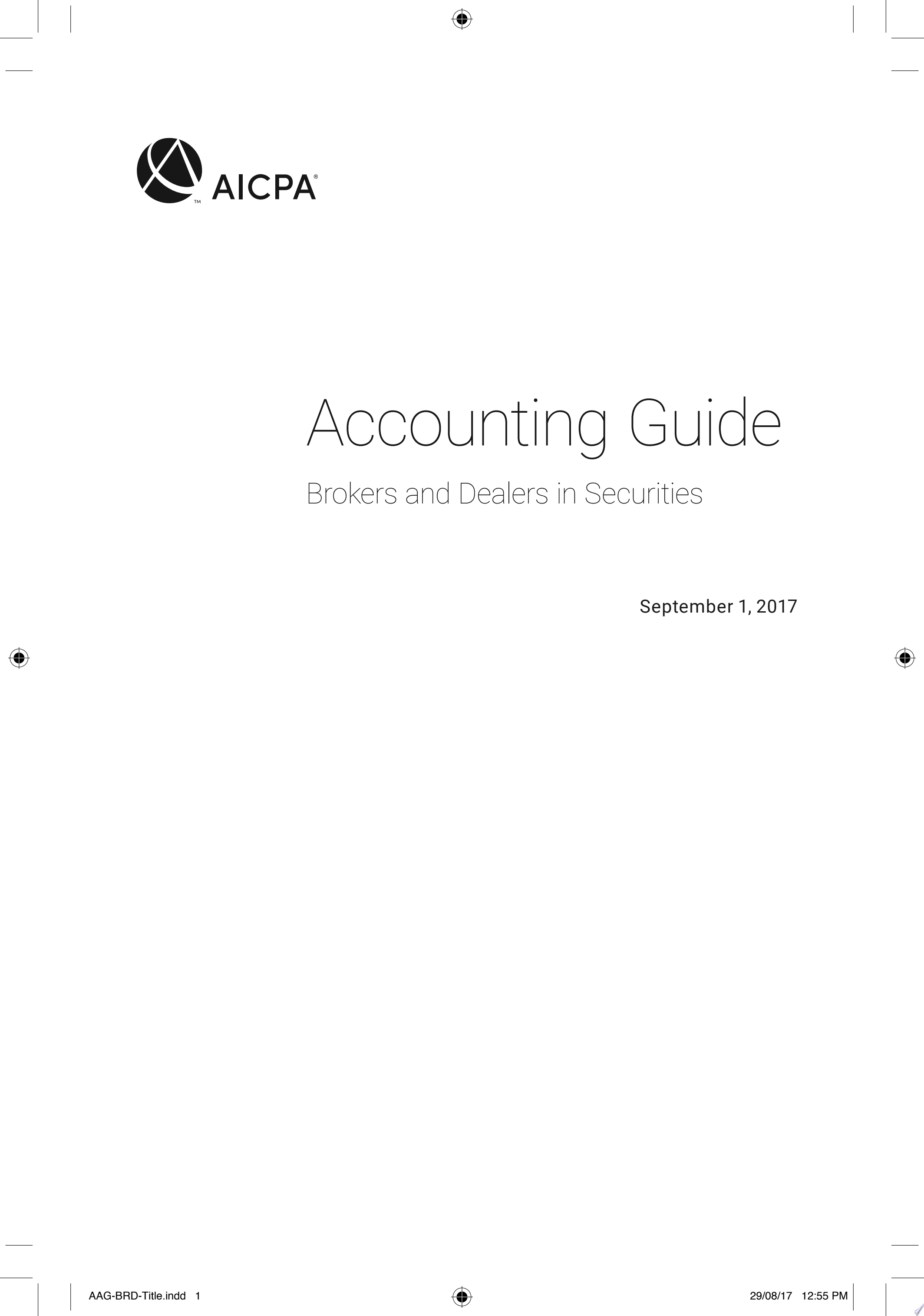 Accounting Guide  Brokers and Dealers in Securities 2017