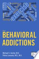 The Behavioral Addictions