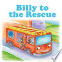 Billy to the Rescue