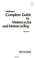 Chilton s Complete Guide to Motorcycles and Motorcycling