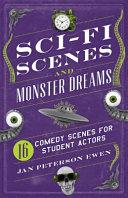 Sci Fi Scenes and Monster Dreams
