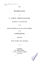 The Homilies of S  John Chrysostom on the Second Epistle of St  Paul the Apostle to the Corinthians