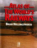 Atlas of the World s Railways
