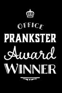 Office Prankster Award Winner  110 Page Blank Lined Journal Funny Office Award Great for Coworker  Boss  Manager  Employee Gag Gift Idea