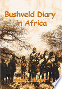 Bushveld Diary In Africa