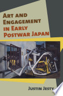 Read Online Art and Engagement in Early Postwar Japan For Free