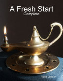 A Fresh Start: Complete