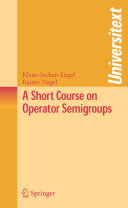A Short Course on Operator Semigroups