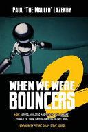 When We Were Bouncers 2