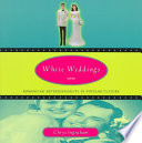 """White Weddings: Romancing Heterosexuality in Popular Culture"" by Chrys Ingraham"