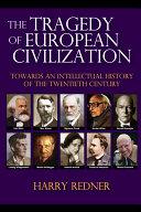 The Tragedy of European Civilization