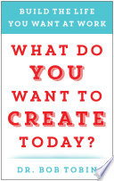What Do You Want to Create Today