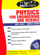 Schaum s Outline of Theory and Problems of Physics for Engineering and Science