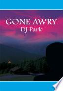 Gone Awry