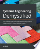 Systems Engineering Demystified