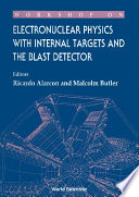 Electronuclear Physics With Internal Targets And The Blast Detector   Proceedings Of The Workshop