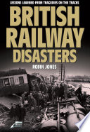 British Railway Disasters
