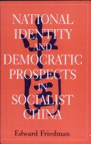 National Identity and Democratic Prospects in Socialist China Pdf/ePub eBook