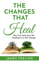 The Changes That Heal