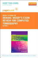 Mosby s Exam Review for Computed Tomography