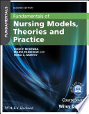Fundamentals Of Nursing Models Theories And Practice With Wiley E Text