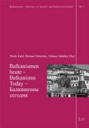 Balkanismen heute