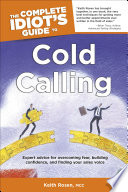 The Complete Idiot's Guide to Cold Calling