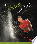 A Swing For Life Revised And Updated